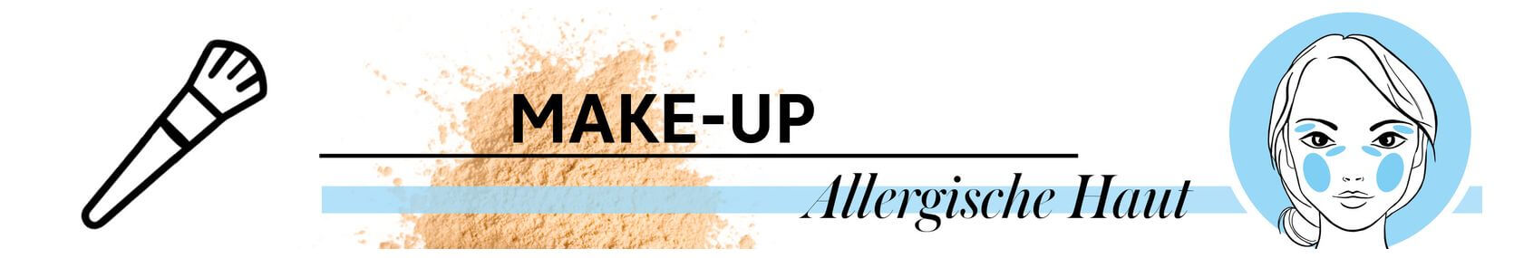 Allergische Haut Make-up