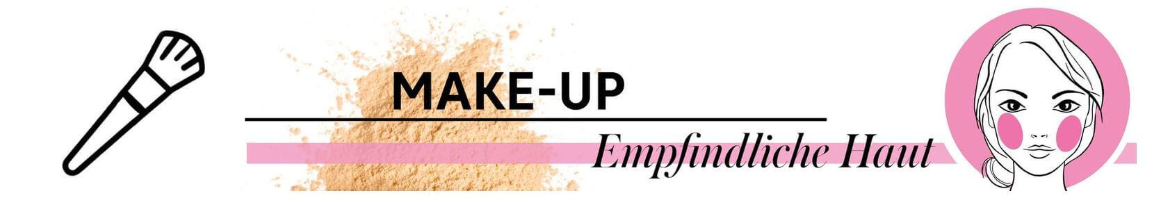 Empfindliche Haut Make-up