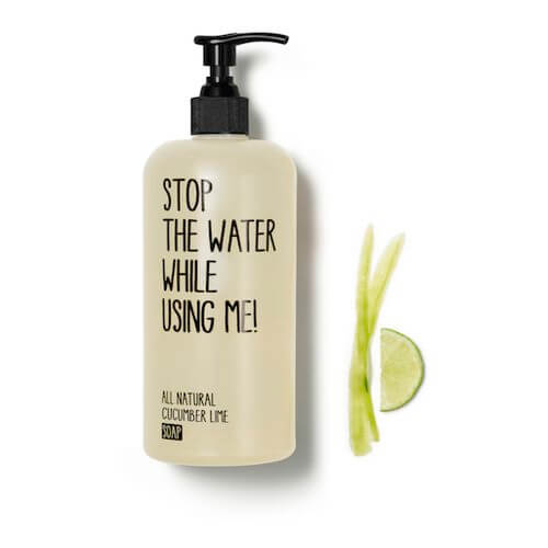 Stop the water while using me All Natural Cucumber Lime Soap - 500ml